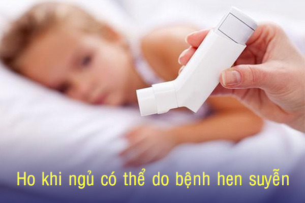 Bé ho khi ngủ có thể do bệnh hen suyễn